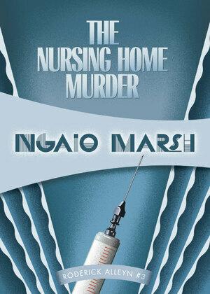 The Nursing Home Murders