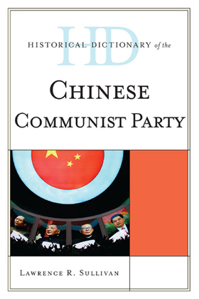 Historical Dictionary of the Chinese Communist Party