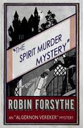 Spirit Murder Mystery