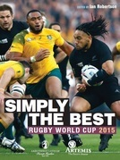 Simply The Best - Rugby World Cup 2015