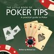 Little Book of Poker Tips