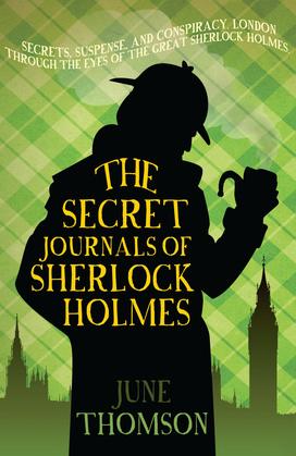 The Secret Journals of Sherlock Holmes