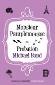 Monsieur Pamplemousse on Probation