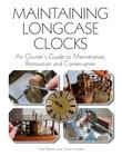 Maintaining Longcase Clocks