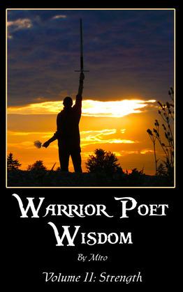 Warrior Poet Wisdom Vol. II: Strength