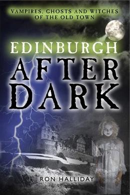 Edinburgh After Dark