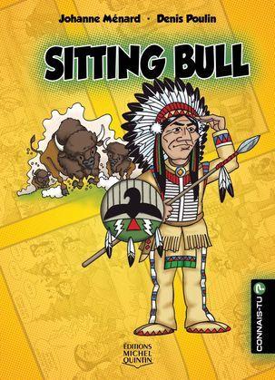 Connais-tu? - En couleurs 9 - Sitting Bull
