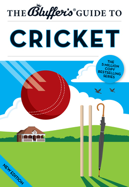 The Bluffer's Guide to Cricket