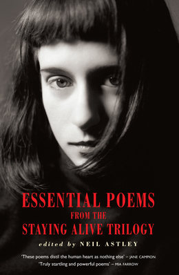 Essential Poems from the Staying Alive Trilogy