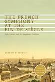 French Symphony at the Fin de Siècle