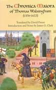 <I>Chronica Maiora</I> of Thomas Walsingham (1376-1422)