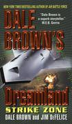 Dale Brown's Dreamland: Strike Zone