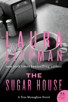 The Sugar House: A Tess Monaghan Mystery