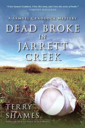 Dead Broke in Jarrett Creek: A Samuel Craddock Mystery