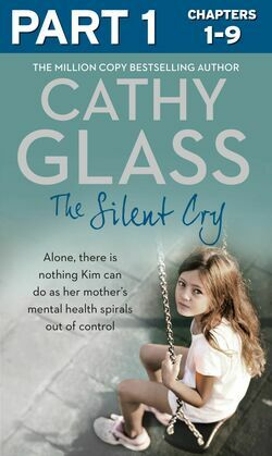 The Silent Cry: Part 1 of 3: There is little Kim can do as her mother's mental health spirals out of control