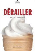 Dérailler