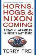 Horns, Hogs, and Nixon Coming