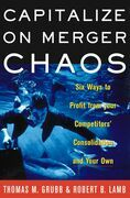 Capitalize on Merger Chaos