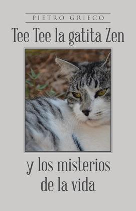 Tee Tee la gatita Zen y los misterio de la vida