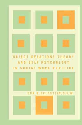 Object Relations Theory and Self Psychology in Soc