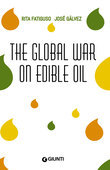 The Global War On Edible Oil