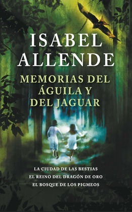 Memorias del águila y del jaguar