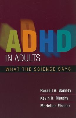 ADHD in Adults: What the Science Says