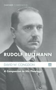Rudolf Bultmann: A Companion to His Theology