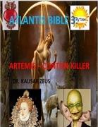 Atlantis Bible 3: Artemis - Clinton Killer