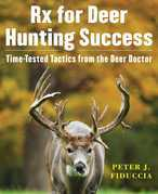 Rx for Deer Hunting Success
