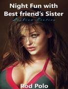 Night Fun With Best Friend's Sister (Lesbian Erotica)