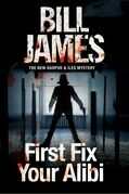 First Fix Your Alibi: British police procedural