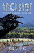 Trickster: Myths from the Ahtna Indians of Alaska