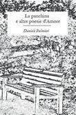 La panchina e altre poesie d'Amore