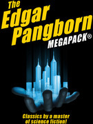 The Edgar Pangborn MEGAPACK®