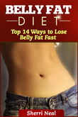 Belly Fat Diet: Top 14 Ways to Lose Belly Fat Fast