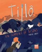 Un torrent de bisons T01 - Tillô