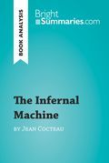 The Infernal Machine by Jean Cocteau (Book Analysis)