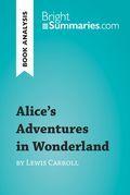 Alice's Adventures in Wonderland by Lewis Carroll (Book Analysis)