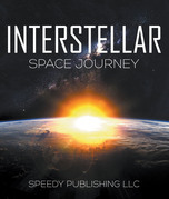 Interstellar Space Journey: Space Book for Kids