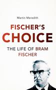 Fischer's Choice