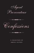 Agent Provocateur: Confessions