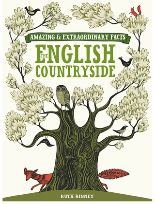 Amazing & Extraordinary Facts - English Countryside