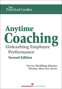 Anytime Coaching: Unleashing Employee Performance, Second Edition