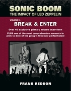 Sonic Boom: The Impact of Led Zeppelin. Volume 1 - Break & Enter