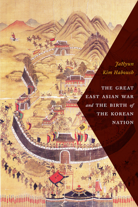 The Great East Asian War and the Birth of the Korean Nation