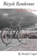 Bicycle Rendezvous: Part One: East Of The River
