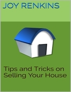 Tips and Tricks On Selling Your House