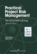 Practical Project Risk Management: The ATOM Methodology: The ATOM Methodology