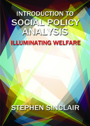 Introduction to social policy analysis: Illuminating welfare